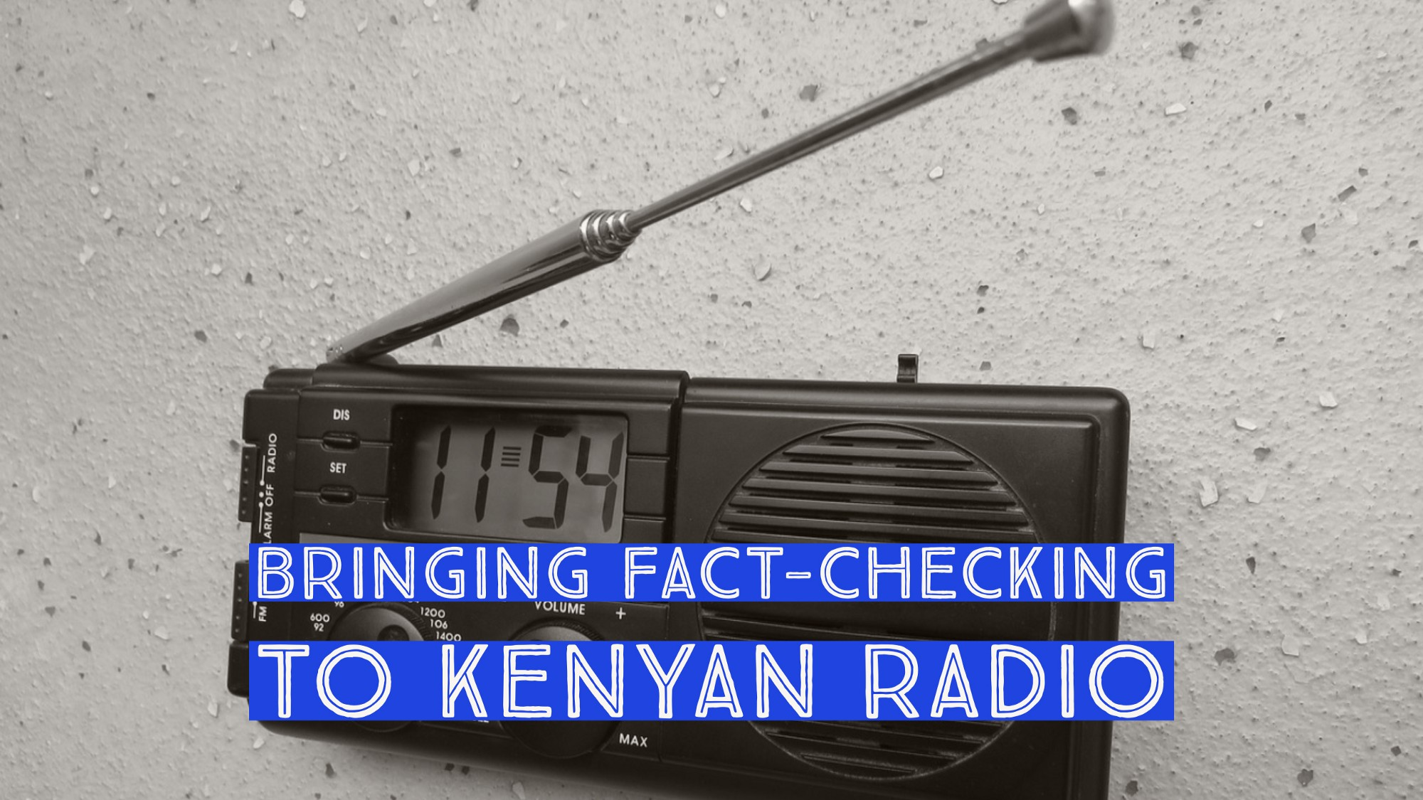 Bringing fact-checking to Kenyan radio with Fred Fact